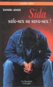 Sida safe-sex ou save-sex - Couverture - Format classique