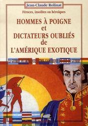 Hommes à poigne et dictateurs oubliés de l'amérique exotique - Intérieur - Format classique