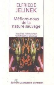 Mefiez de la nature sauvage - Couverture - Format classique