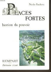 Places fortes, bastion du pouvoir - Couverture - Format classique
