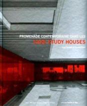 Promenade contemporaine dans les case study houses - Couverture - Format classique