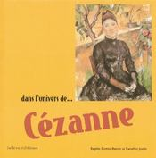 Dans L'Univers De... Cezanne - Intérieur - Format classique