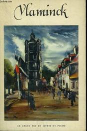 Maurice De Vlaminck. Collection : Le Grand Art En Livres De Poche N° 22 - Couverture - Format classique