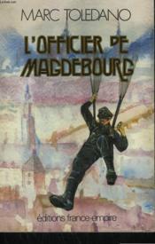 L'Officier De Magdebourg. - Couverture - Format classique