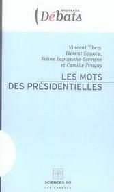 Les mots des présidentielles - Intérieur - Format classique