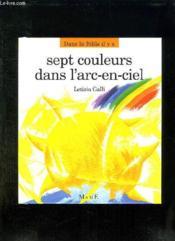 Sept Couleurs Dans L'Arc En Ciel - Couverture - Format classique