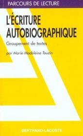 L'écriture autobiographique, de Touzin - Intérieur - Format classique