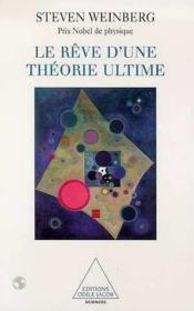 Le rêve d'une théorie ultime - Couverture - Format classique