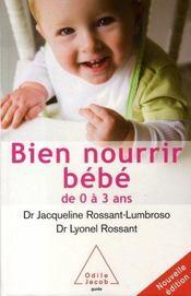 Bien nourrir son bébé de 0 à 3 ans - Intérieur - Format classique
