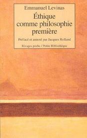Ethique Comme Philosophie Premiere - Rp N 254 - Intérieur - Format classique