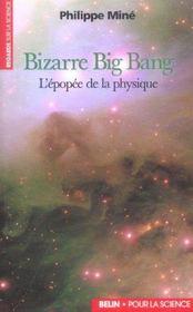 Bizarre Big Bang. - Intérieur - Format classique
