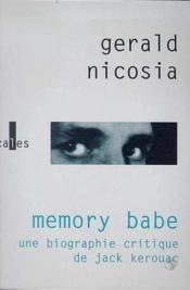 Memory Babe. Une Biographie Critique De Jack Kerouac - Couverture - Format classique