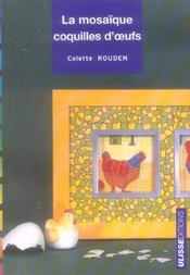 La mosaïque coquille d'oeufs - Intérieur - Format classique