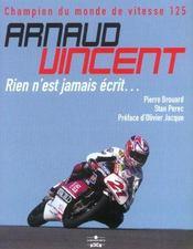 Arnaud Vinken ; Rien N' Est Jamais Ecrit - Intérieur - Format classique