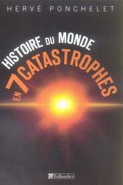 Histoire du monde en 7 catastrophes - Intérieur - Format classique