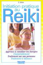 Initiation pratique au reiki - Intérieur - Format classique