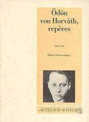 Odon von horvath, reperes 1901-1938 - Couverture - Format classique