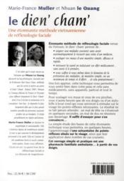 Le dien' cham' ; une étonnante méthode vietnamienne de réflexologie faciale - 4ème de couverture - Format classique