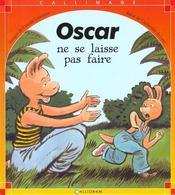 Oscar Ne Se Laisse Pas Faire - Intérieur - Format classique