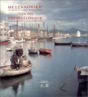 Thessalonique 1913 1918 - Couverture - Format classique