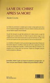 La vie du christ apres sa mort - 4ème de couverture - Format classique