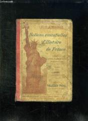 NOTIONS ESSENTIELLES D HISTOIRE DE FRANCE. COURS ELEMENTAIRE. 4em EDITION. - Couverture - Format classique