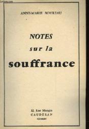 Notes Sur La Souffrance - Couverture - Format classique