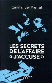 "Vente  Les secrets de l'affaire ""j'accuse ""  - Emmanuel Pierrat"