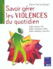 Savoir Gerer Les Violences Quotidiennes - Couverture - Format classique