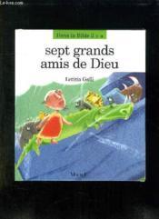 Sept Grands Amis De Dieu - Couverture - Format classique
