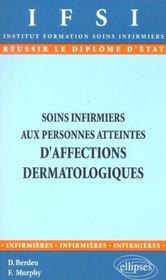 Soins Infirmiers Aux Personnes Atteintes D'Affections Dermatologiques - Intérieur - Format classique