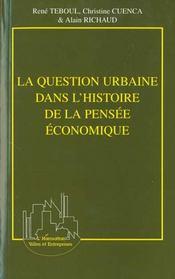 La Question Urbaine Dans L'Histoire De La Pensee Economique - Intérieur - Format classique