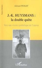 J-K Huysmans ; La Double Quete - Intérieur - Format classique