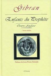Enfants Du Prophete - Oeuvre Anglaise - L'Integrale - Intérieur - Format classique