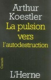 La pulsion vers l'autodestruction - Intérieur - Format classique