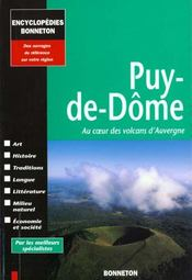 Encyclopedies Regionales ; Puy-De-Dôme ; Au Coeur Des Volcans D'Auvergne - Intérieur - Format classique
