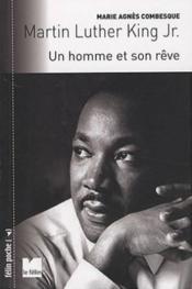 Martin Luther King Jr. ; un homme et son rêve - Couverture - Format classique