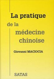 La pratique de la médecine chinoise - Intérieur - Format classique
