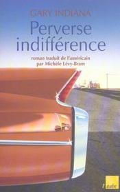 Perverse indifférence - Intérieur - Format classique