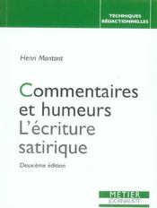 Commentaires Et Humeurs L'Ecriture Satirique (2ed) - Intérieur - Format classique