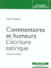 Commentaires Et Humeurs L'Ecriture Satirique (2ed) - Couverture - Format classique