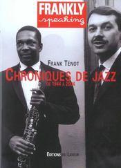 Frankly Speaking Chroniques De Jazz - Intérieur - Format classique