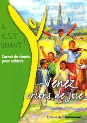 Carnet de chants pour enfants ; venez, crions de joie - Couverture - Format classique