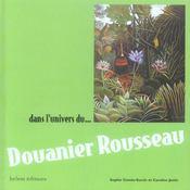 Dans L'Univers De. Dans L'Univers Du Douanier Rousseau - Intérieur - Format classique