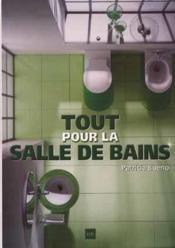 Tout Pour La Salle De Bains - Couverture - Format classique