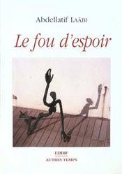 Fou D'Espoir (Le) - Intérieur - Format classique