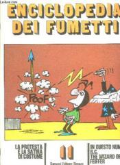 Enciclopedia Dei Fumetti N° 11. In Questo Numero Bc The Wizard Of Id Feiffer. I Ragazzi Terribili... Texte En Italien. - Couverture - Format classique