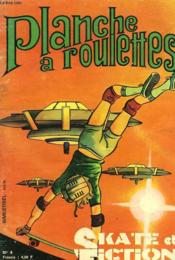 Planche A Roulettes. Skate Et Fiction. Bimestriel N°4. - Couverture - Format classique