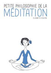 Petite philosophie de la méditation - Couverture - Format classique