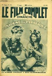 Le Film Complet Du Dimanche N° 777 - 9eme Annee - La Sirene Du Pacifique - Couverture - Format classique